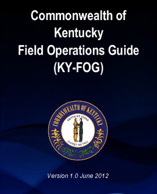 Commonwealth of Kentucky Field Operations Guide